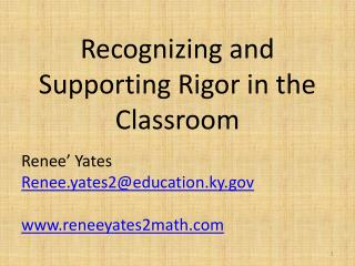 Recognizing and Supporting Rigor in the Classroom