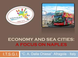 ECONOMY AND SEA CITIES:  A FOCUS ON NAPLES