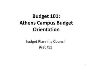 Budget 101:  Athens Campus Budget Orientation
