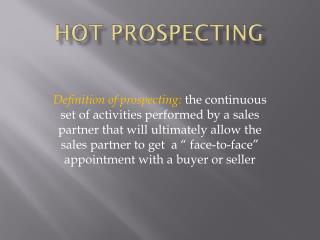 Hot Prospecting