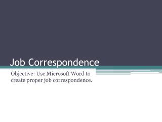 Job Correspondence