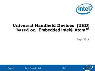 Universal Handheld Devices  (UHD) based on   Embedded Intel   Atom™