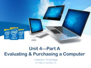 Unit 4—Part A Evaluating & Purchasing a Computer