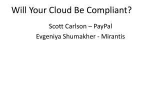 Will Your Cloud Be Compliant?
