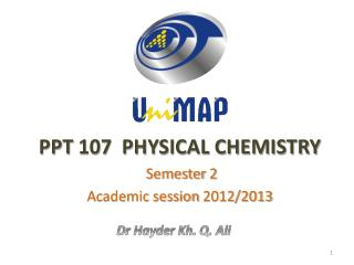 PPT  107  PHYSICAL CHEMISTRY
