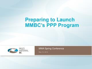 Preparing to Launch MMBC's PPP Program