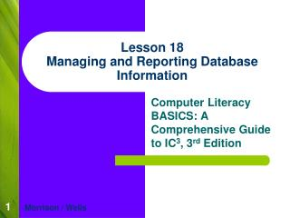 Lesson 18 Managing and Reporting Database Information