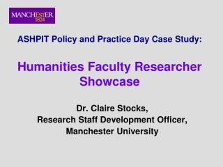 ASHPIT Policy and Practice Day Case Study: Humanities Faculty Researcher Showcase