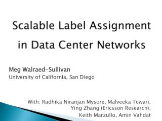 Scalable Label Assignment in Data Center Networks