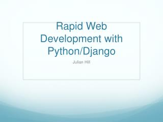 Rapid Web Development with Python/ Django