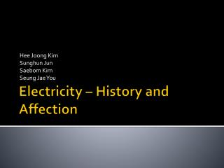 Electricity – History and Affection