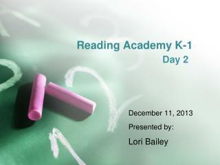 Reading Academy K-1