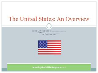 The United States: An Overview