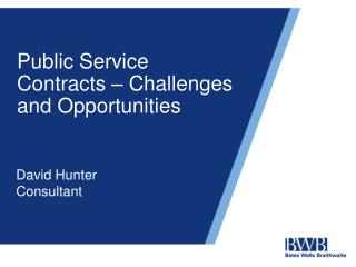 Public Service Contracts – Challenges and Opportunities