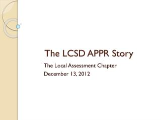 The LCSD APPR Story