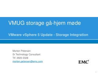 VMUG storage gå-hjem møde VMware vSphere 5 Update - Storage Integration