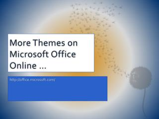 More Themes on Microsoft Office Online �