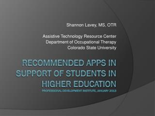 Recommended Apps in Support of Students in higher education Professional Development institute, January 2013