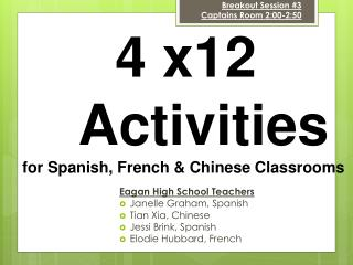 4 x12  	Activities for Spanish, French & Chinese Classrooms
