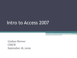 Intro to Access 2007