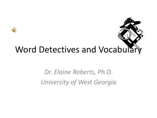 Word Detectives and Vocabulary