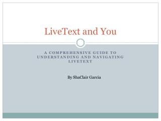 LiveText  and You