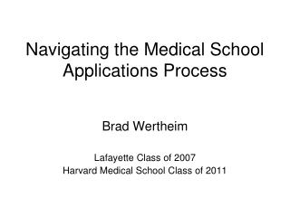 Navigating the Medical School Applications Process