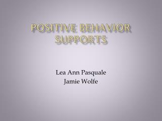 Positive Behavior Supports
