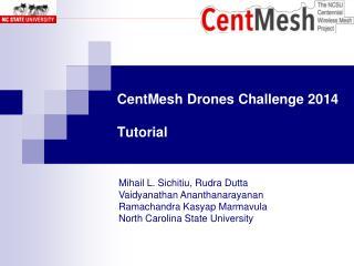 CentMesh  Drones Challenge 2014 Tutorial