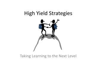 High Yield Strategies