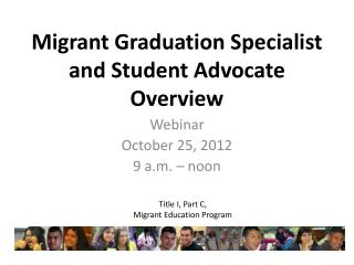 Migrant Graduation Specialist  and Student Advocate  Overview