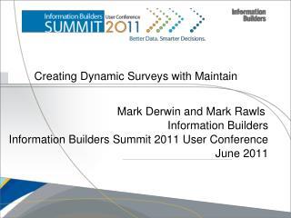 Creating Dynamic Surveys with Maintain