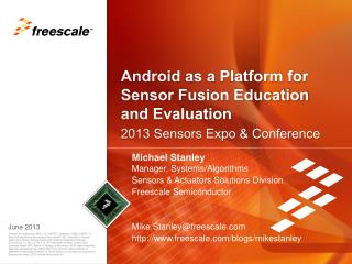 Android as a Platform for Sensor Fusion Education and Evaluation