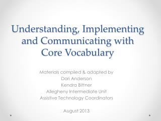 Understanding, Implementing and Communicating with Core Vocabulary