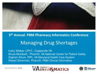 5 th  Annual  PBM Pharmacy Informatics Conference