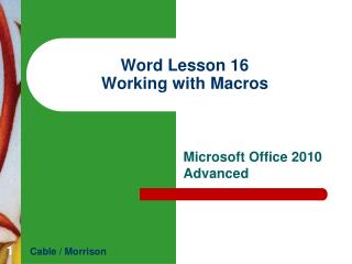 Word  Lesson  16 Working with Macros