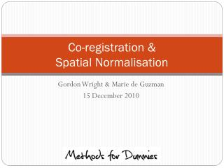 Co-registration &  Spatial Normalisation