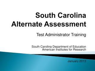 South Carolina  Alternate Assessment