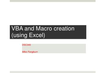 VBA and Macro creation  (using Excel)