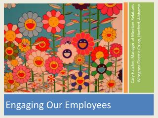 Engaging Our Employees