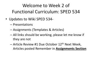 Welcome to Week 2 of  Functional Curriculum: SPED 534