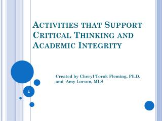 Activities that Support Critical Thinking and Academic Integrity
