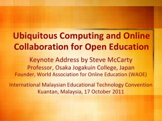 Ubiquitous Computing and Online Collaboration for Open Education