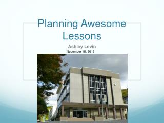 Planning Awesome Lessons