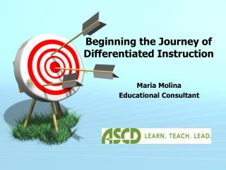 Beginning the  Journey of  Differentiated Instruction