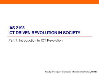 IAS 2193 ICT Driven Revolution in Society