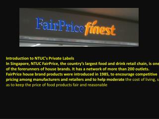 Introduction to NTUC's Private Labels
