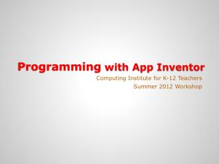 Programming  with App Inventor