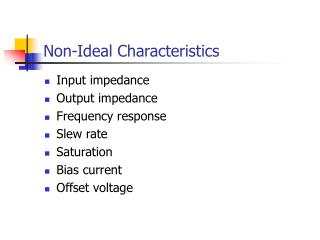 non-ideal characteristics
