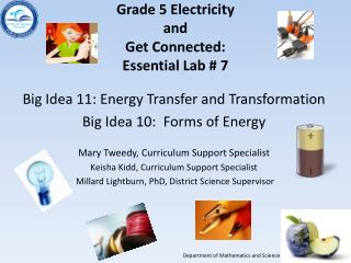 Grade 5  Electricity and  Get  Connected: Essential  Lab # 7